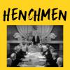 Henchmen - Megagame